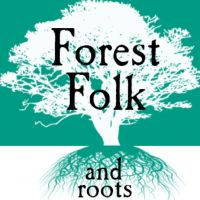Forest Folk and Roots presents.......